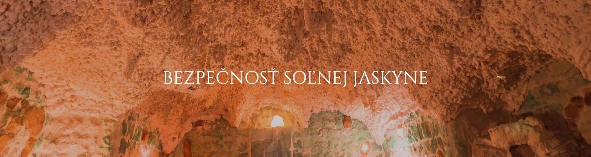 Bezpecnost solnej jaskyne